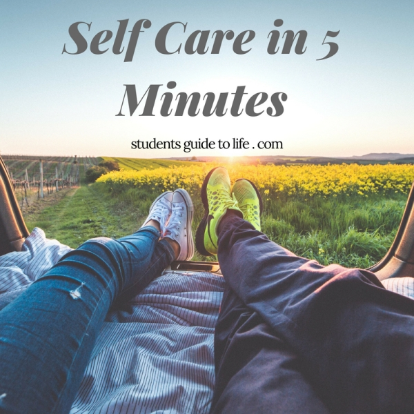 Self Care in 5 Minutes